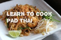 Learn to Cook Pad Thai